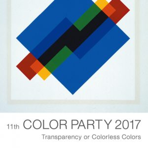 11th COLOR PARTY 2017「透明あるいは無色」展