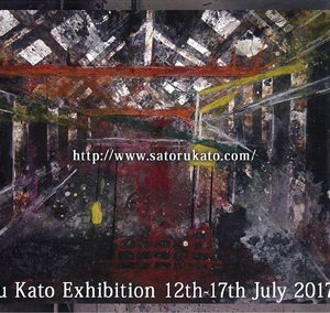 加藤覚 展 Satoru Kato Exhibition