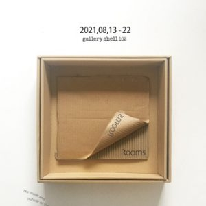 shell102 artlabel.1 『Rooms』
